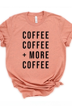 Picture of Coffee, Coffee + More Coffee Graphic Tee