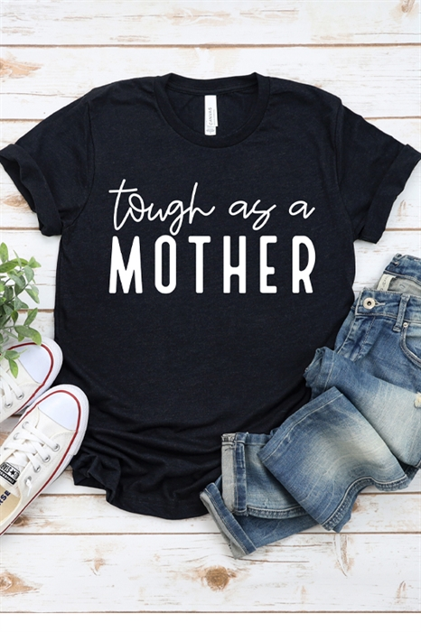 Picture of Tough As A Mother Graphic Tee