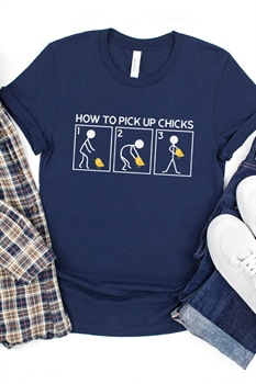 Picture of How To Pick Up Chicks Graphic Tee